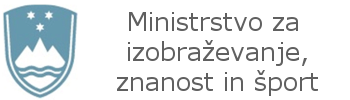 Ministrstvo za izobraževanje, znanost in šport MIZŠ